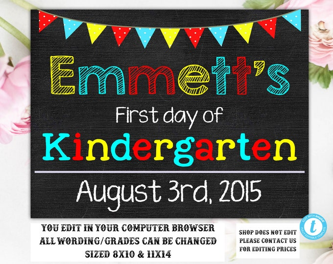 First Day of Kindergarten Chalkboard Sign, First/Last Day of School Chalkboard, Instant Download, First Day of Sign, Editable, Template, DIY