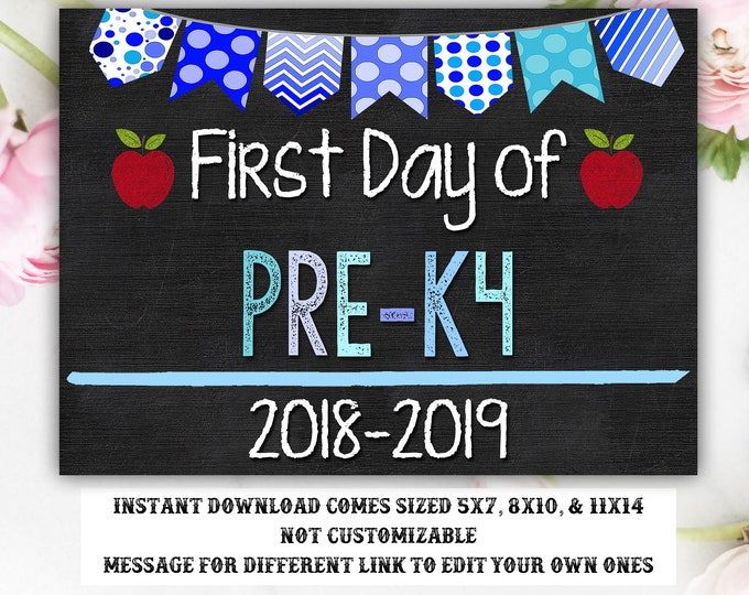 First Day of School Sign, First day of Pre-K4 Sign, Pre-K 4 Sign, Pre-K 4, INSTANT Download, Printable, Photo Prop, First Day Sign, School