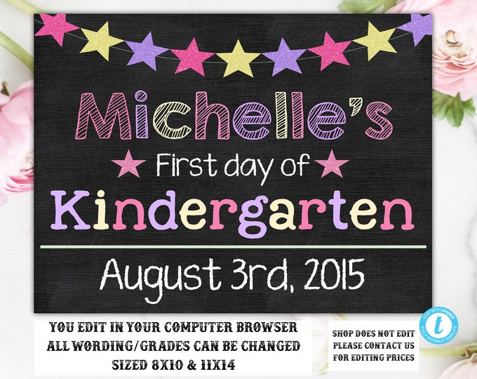 First Day of Kindergarten Chalkboard Sign, First/Last Day of School Chalkboard, ANY GRADE, First Day of Sign, 1st First Day of School , DIY