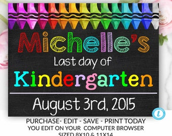 editable printable last day of school sign template chalkboard first day of school instant download last day of school sign school last