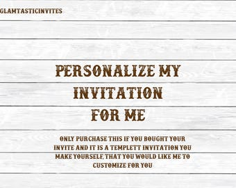 Personalize my Invitation, Customize my Templett Invitation, Customized Invitation, Personalize