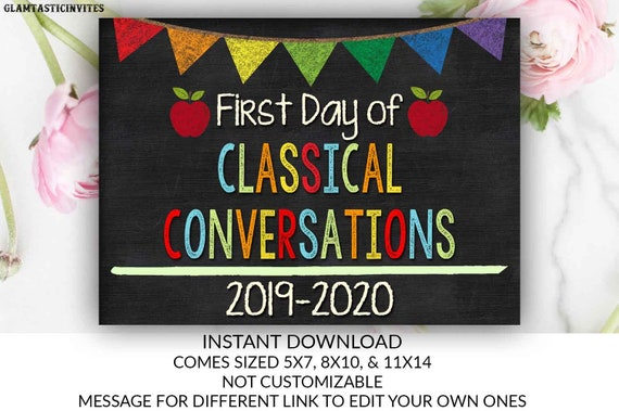 First Day of Classical Conversations Sign, Instant Download