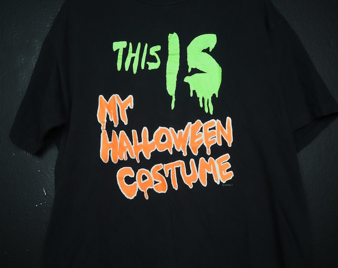 This IS My Halloween Costume 1990s Vintage Tshirt