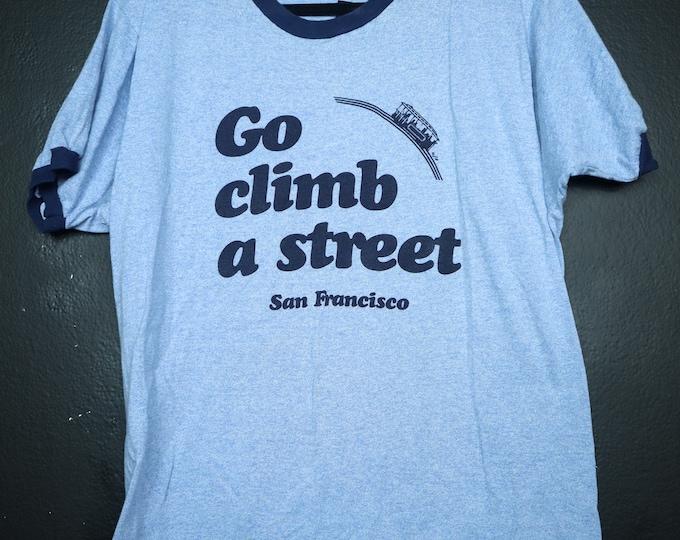 Go climb a street vintage tshirt San Francisco