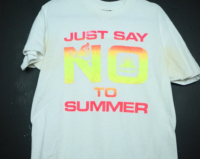 Just Say No to Summer 1990's Vintage Shirt