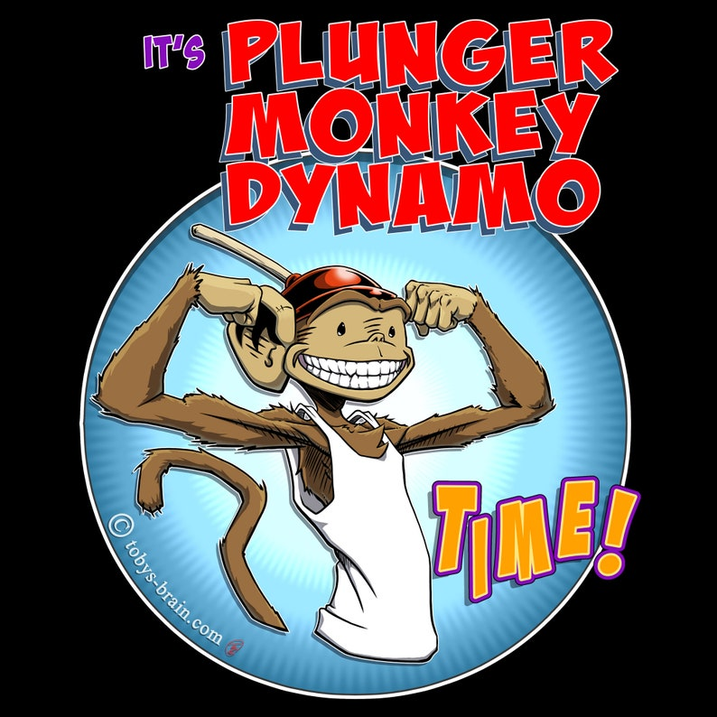 It's Plunger Monkey Dynamo Time 2.0 image 0