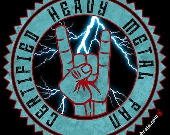 Certified Heavy Metal Fan