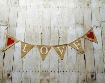 Love Banner- Love Burlap Banner- Burlap Banner- Love- Valentine's Day Decoration- Love- Burlap Banner- wedding shower- wedding decoration