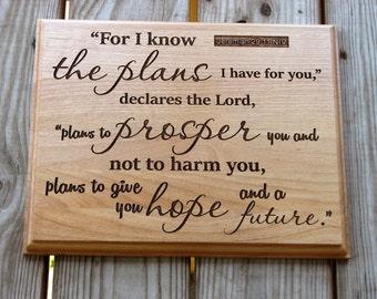 Laser Engraved Wood Plaque with Scripture - Bible Verse Art - Laser Engraving - Jeremiah 29:11 -  Christian Gift - Encouragement - Graduate