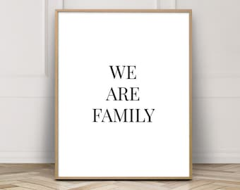 Quote Prints Family - Wall Art Prints Quotes - Family Printable - We Are Family Print - Gallery Wall Printable