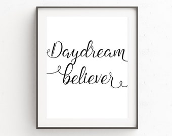 Printable Wall Art Quote, Inspirational Quote Print, Minimal Inspirational Poster Print, Modern Black and White Printable Quote, Daydream