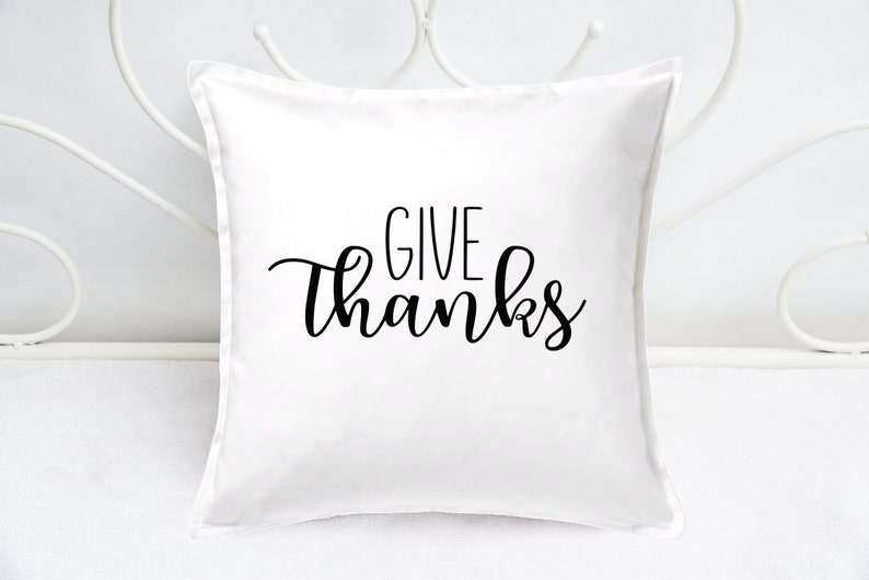 Throw Pillow Cover  Thanksgiving Cushion Covers  Give Thanks image 0