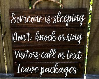 Someone Is Sleeping - Dark Wood Stain - Be Quiet Sign - Don't Wake Baby - Night Shift Worker - Daytime Sleeper - Baby Shower Gift