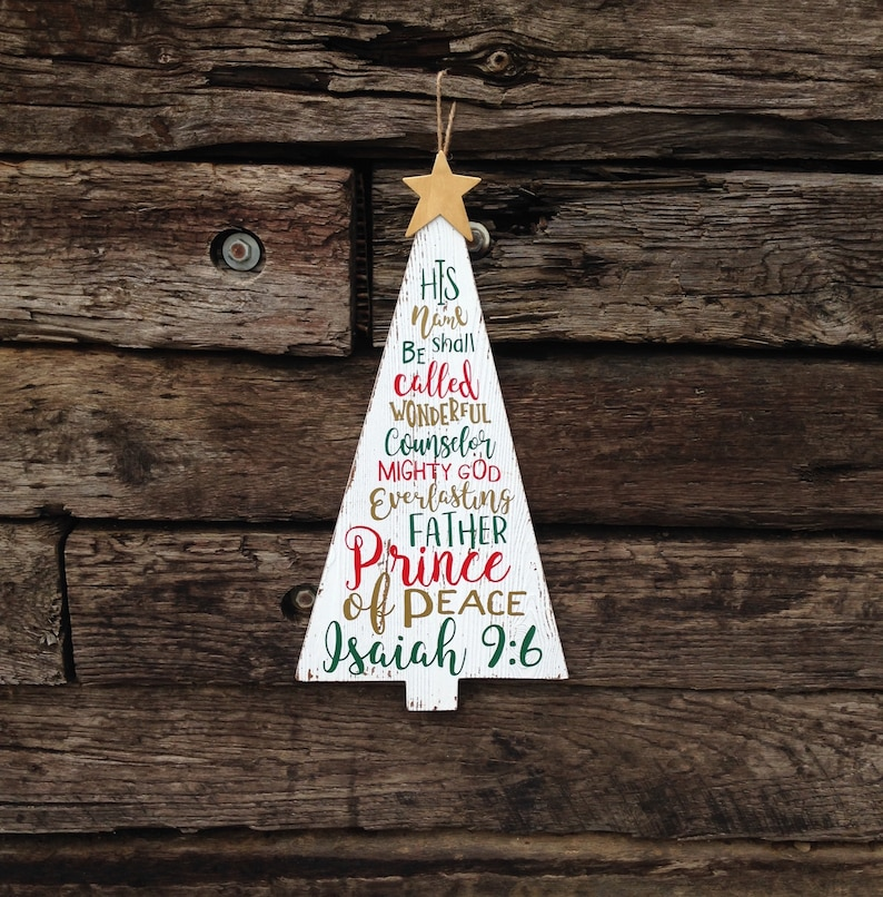 Tall Christmas Tree Sign  Isaiah 9:6  Christian Christmas image 0