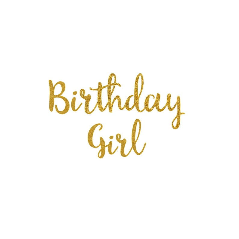 Birthday Girl  DIY Iron On Decal  Glitter Heat Transfer image 0