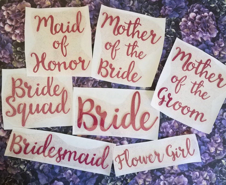 Bridal Party  Iron On Decals  Wedding  30 Glitter Heat image 0