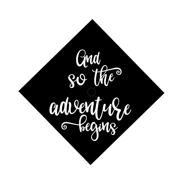 And So The Adventure Begins  Iron On Decal  Graduation Cap image 0