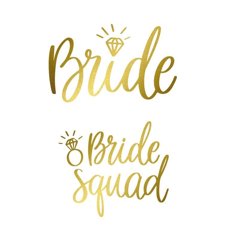 Bride and Bride Squad with Diamond  Matte Heat Transfer Vinyl image 0