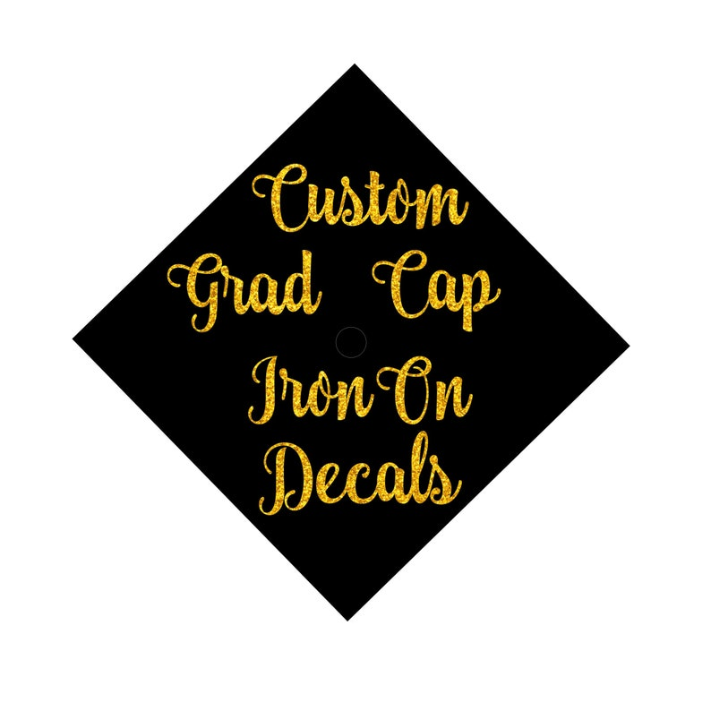 262f3f1a Design Your Own Custom Iron On Decal Graduation Cap | Etsy