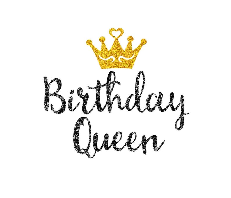 Birthday Queen with Crown  DIY Iron On Decal  Glitter Heat image 0