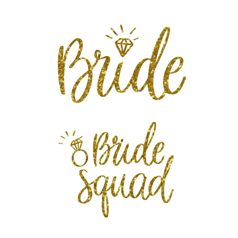 Bride and Bride Squad with Diamond Ring  Glitter Iron-On image 0