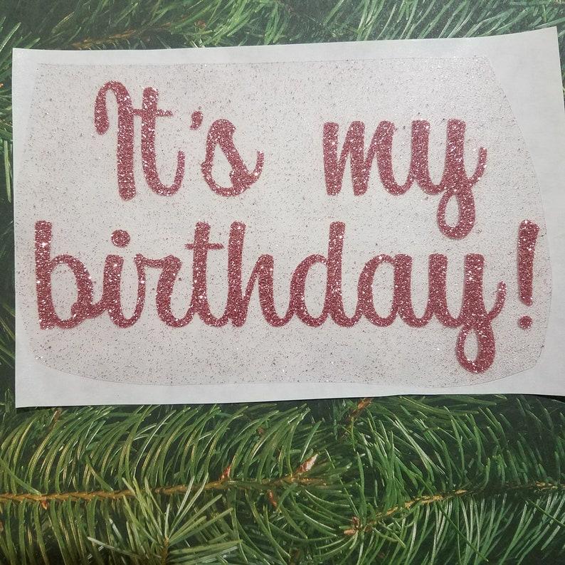 It's my birthday image 0