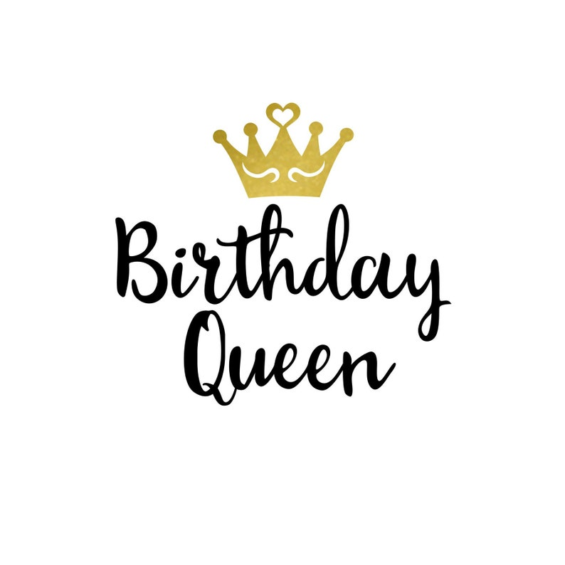 Birthday Queen with Crown  DIY Iron On Decal  Matte Heat image 0