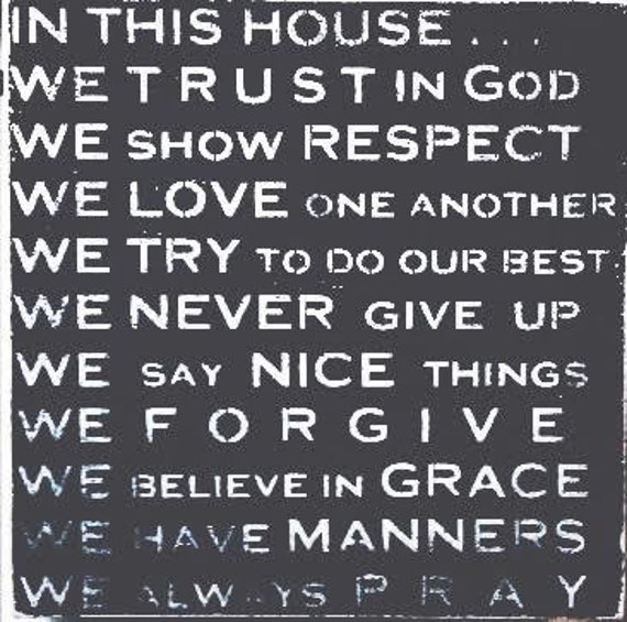 16x16 In This House We Trust In God We Show Respect We Always Etsy