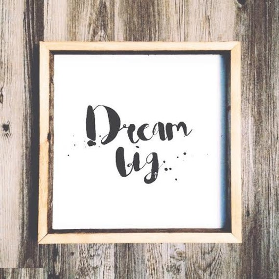 16x16 Dream Big Wooden Sign Inspirational Quotes Hand Lettered Etsy