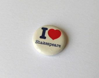 Vintage I Heart Shakespeare Button - William Shakespeare Pin I Love Shakespeare Classic English Literature Romeo Juliet Hamlet
