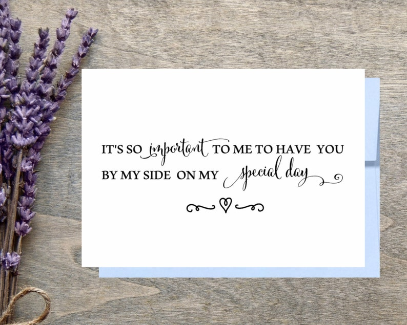 It/'s so important to me to have you by my side on my special day Funny Asking Bridesmaid Maid of honor. Cute Bridesmaid Proposal cards