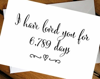 I have loved you for number of days card. Wedding day cards. To your bride To you Groom cards. Heartfelt Love card. Cute wedding cards