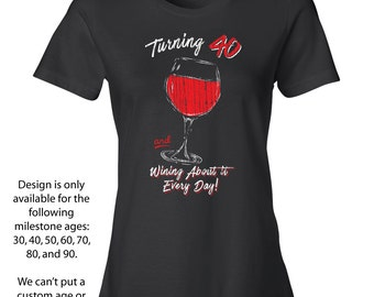 40th Birthday For Her Shirts Women Fortieth Gifts Wine Glass