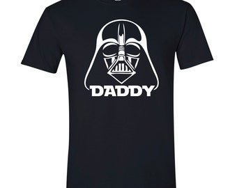 Darth Daddy Shirt Vader T Shirt Gift for Husband Gift for Father Dad to Be New Dad Father's Day Gift Fathers Gift Star Wars
