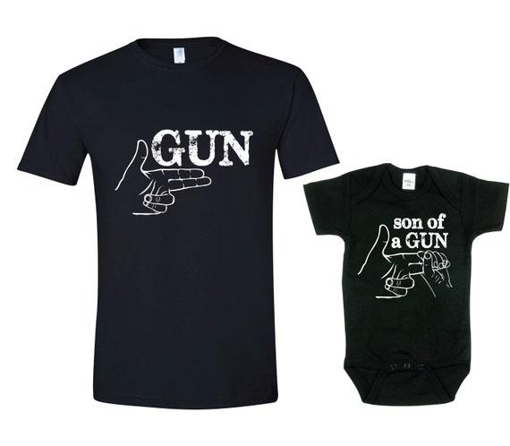 Daddy And Son Shirt Gun Son Of A Gun T-Shirt Set Of 2