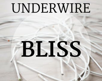 BLISS Bra-Underwires! 1 pair: Sizes 34-52. Top Quality!