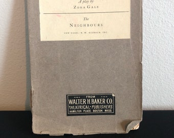 The Neighbors, A play by Zona Gale, Antique Playbook, Antique Script, 1921