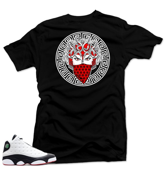 reputable site 46e19 0ab4c Shirt to Match Jordan 13 He Got Game Sneakers.Medusa Black Tee
