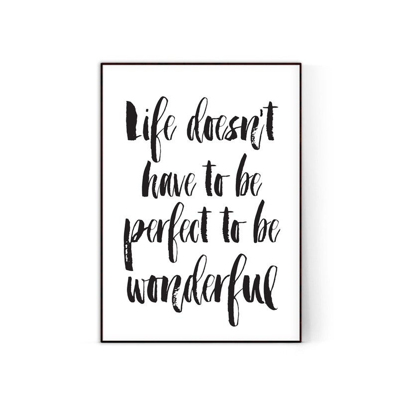 Life Doesnt Have To Be Perfect To Be Wonderful Life Etsy