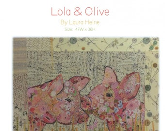 Lola and Olive Pig Collage Quilt Pattern by Laura Heine for Fiberworks LHFWLO