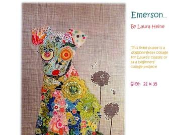 Emerson the Dog Collage Quilt Pattern by Laura Heine for Fiberworks FBWEM Great Beginner Pattern