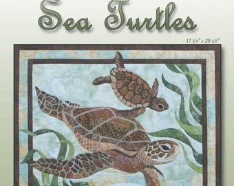 Sea Turtles Quilt/Wallhanging Pattern by Toni Whitney WTC019