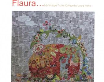 Flaura Vintage Trailer Collage Quilt Pattern by Laura Heine for Fiberworks LHFWFLAURA