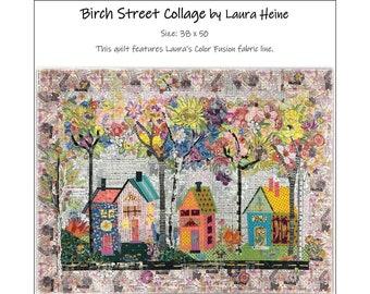 Birch Street Collage Quilt Pattern by Laura Heine for Fiberworks FBWBIRCHST