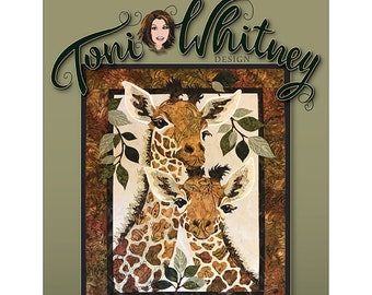 Sweethearts Giraffe Quilt/Wallhanging Pattern by Toni Whitney TWDSH032