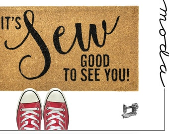 Sew Good To See You Door Mat by Moda & United Notions 964 14 FREE SHIPPING