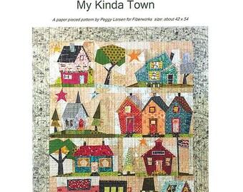 My Kind of Town Quilt Pattern by Laura Heine & Peggy Larsen for Fiberworks FWLHTOWN