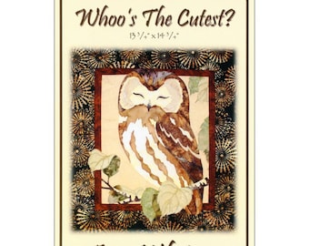 Who's The Cutest? Owl Quilt/Wallhanging Pattern by Toni Whitney WTC005