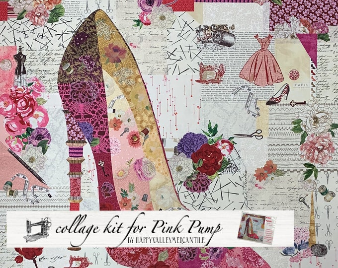 Featured listing image: Pink Pump Fabric Collage Quilt Kit for Laura Heine's Collage Pattern FBWPINKPUMP