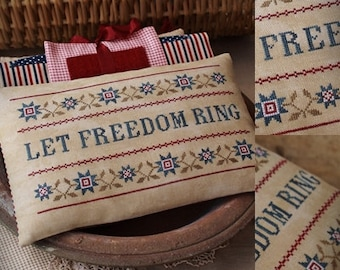Patriotic Series #3 Let Freedom Ring / Primitive cross stitch pattern / PDF